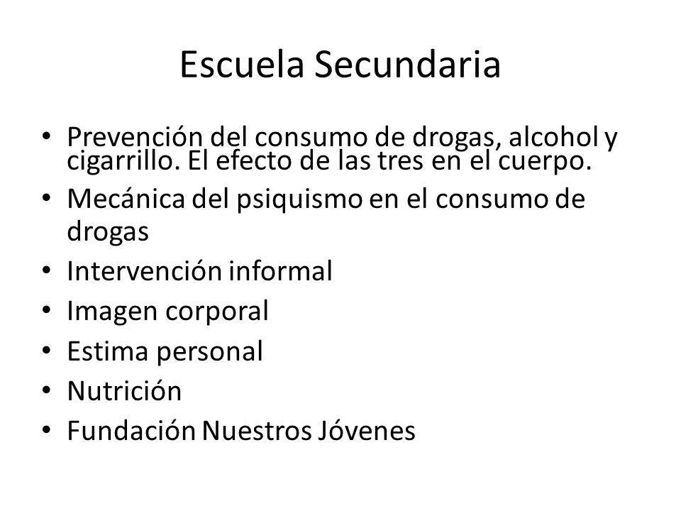 Escuela Secundaria Prevención del consumo de drogas, alcohol y cigarrillo.