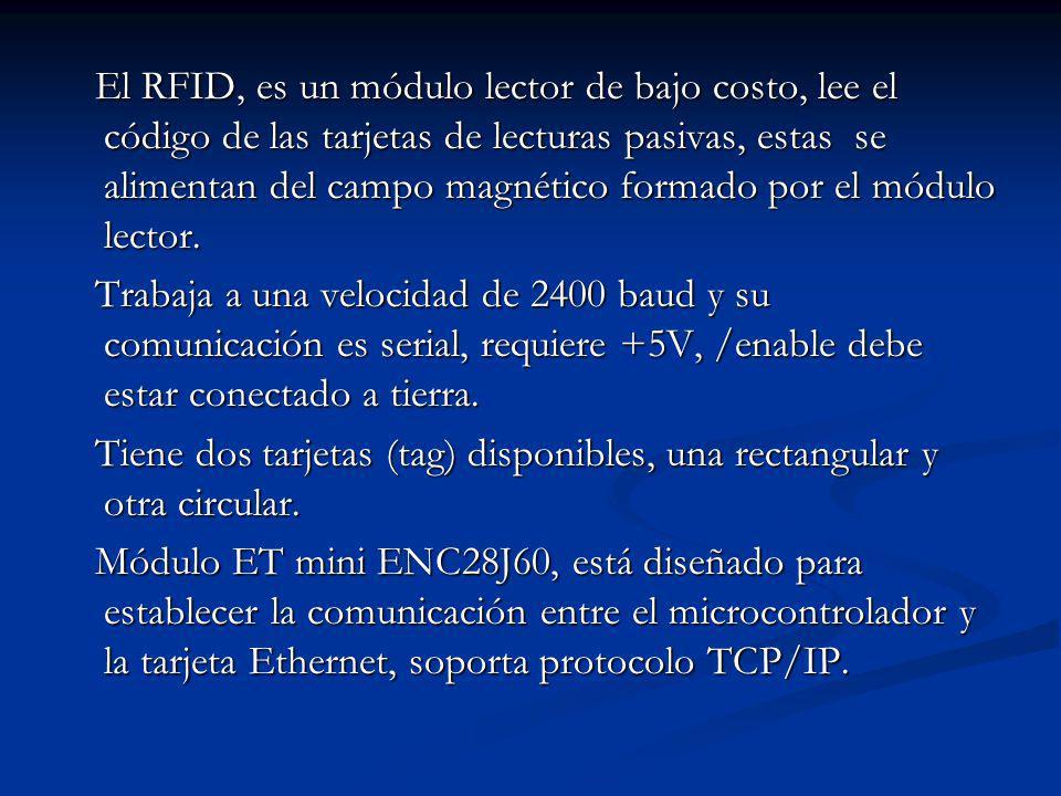 El RFID, es un módulo lector de bajo costo, lee el código de las tarjetas de lecturas pasivas, estas se alimentan del campo magnético formado por el m