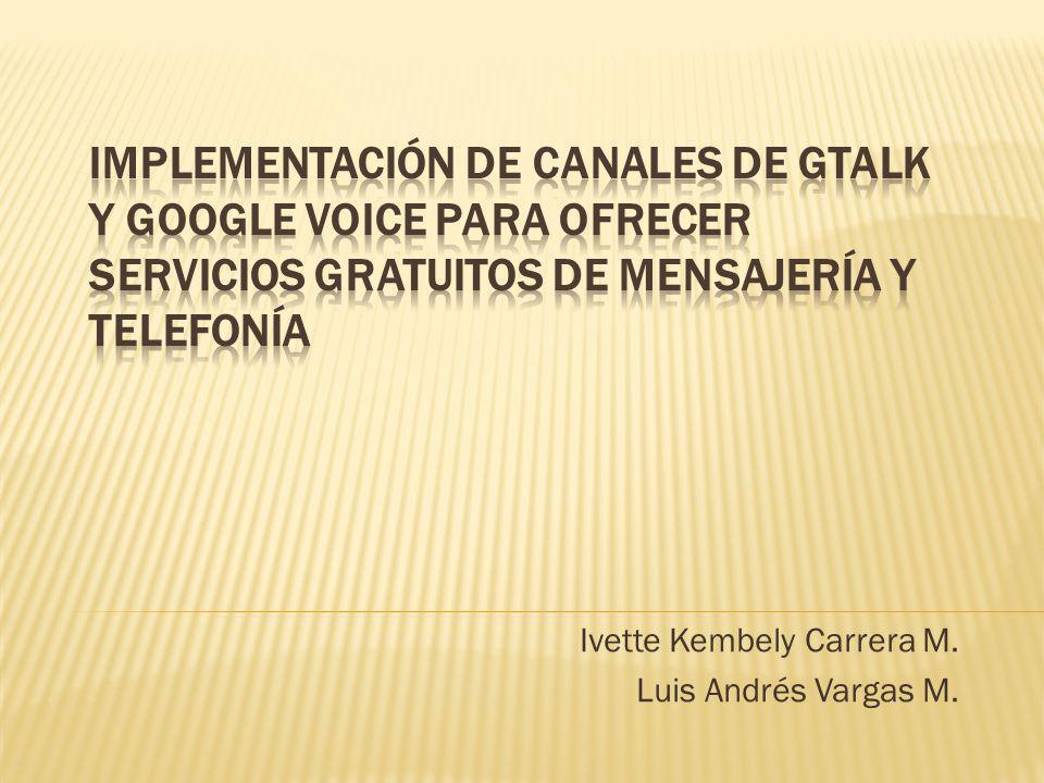 Ivette Kembely Carrera M. Luis Andrés Vargas M.