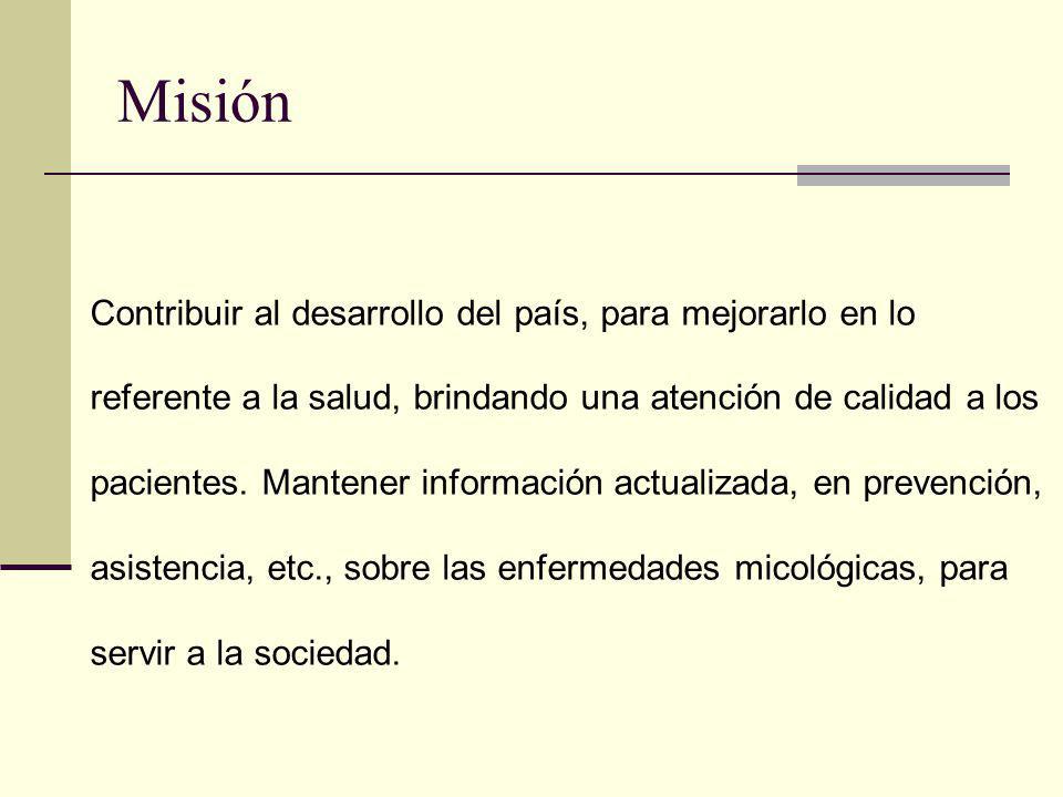Misión Contribuir al desarrollo del país, para mejorarlo en lo referente a la salud, brindando una atención de calidad a los pacientes. Mantener infor