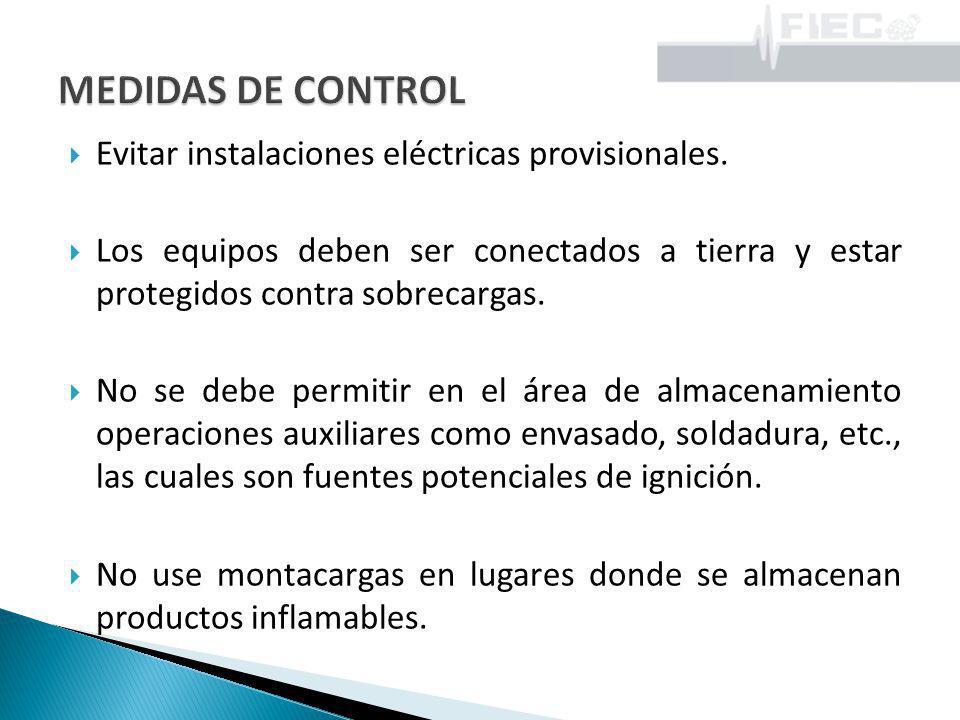 Evitar instalaciones eléctricas provisionales. Los equipos deben ser conectados a tierra y estar protegidos contra sobrecargas. No se debe permitir en