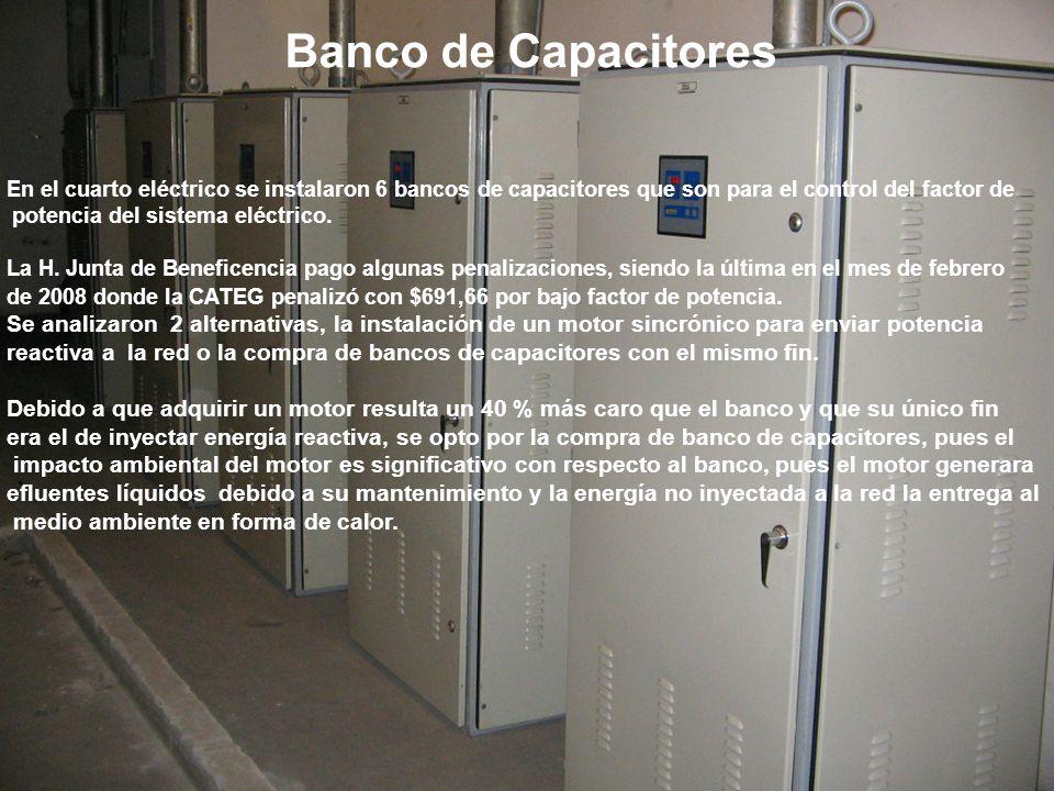 En el cuarto eléctrico se instalaron 6 bancos de capacitores que son para el control del factor de potencia del sistema eléctrico. La H. Junta de Bene