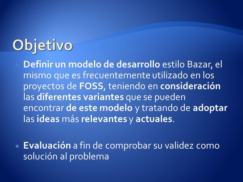 Definir un modelo de desarrollo estilo Bazar, el mismo que es frecuentemente utilizado en los proyectos de FOSS, teniendo en consideración las diferentes variantes que se pueden encontrar de este modelo y tratando de adoptar las ideas más relevantes y actuales.