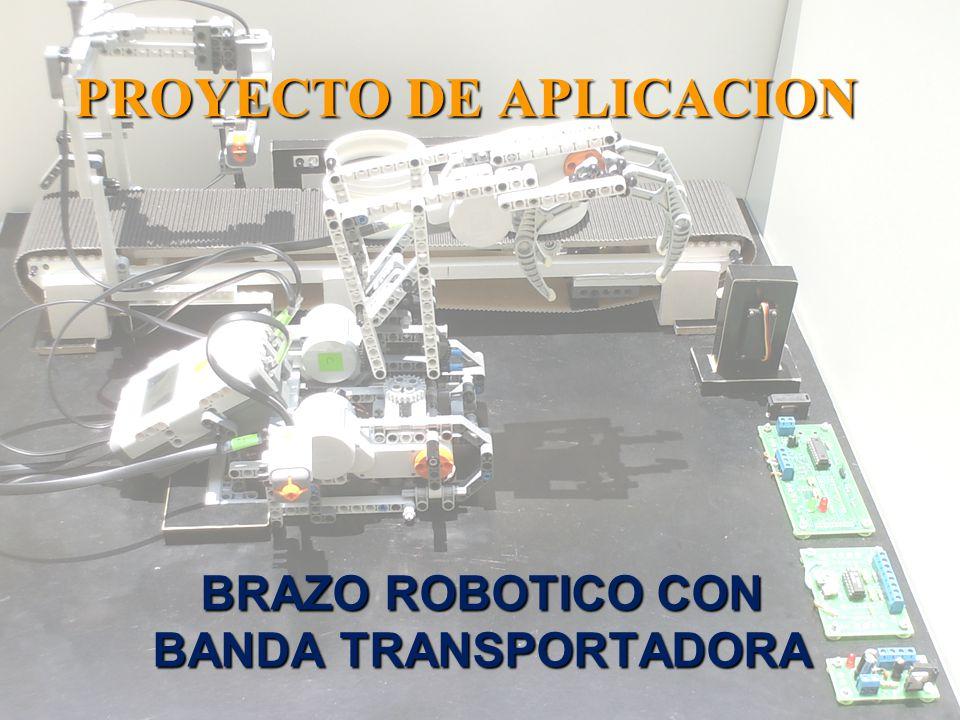BRAZO ROBOTICO CON BANDA TRANSPORTADORA PROYECTO DE APLICACION