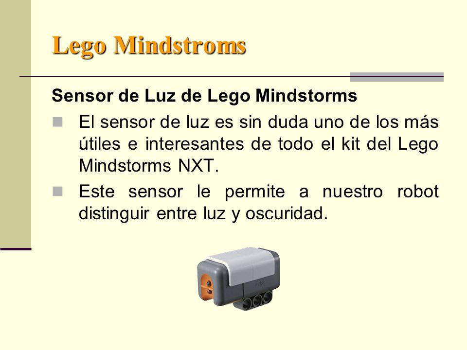 Lego Mindstroms Sensor de Luz de Lego Mindstorms El sensor de luz es sin duda uno de los más útiles e interesantes de todo el kit del Lego Mindstorms NXT.