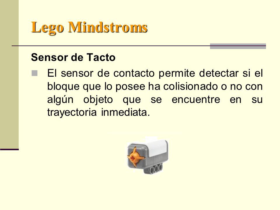 Lego Mindstroms Sensor de Tacto El sensor de contacto permite detectar si el bloque que lo posee ha colisionado o no con algún objeto que se encuentre en su trayectoria inmediata.