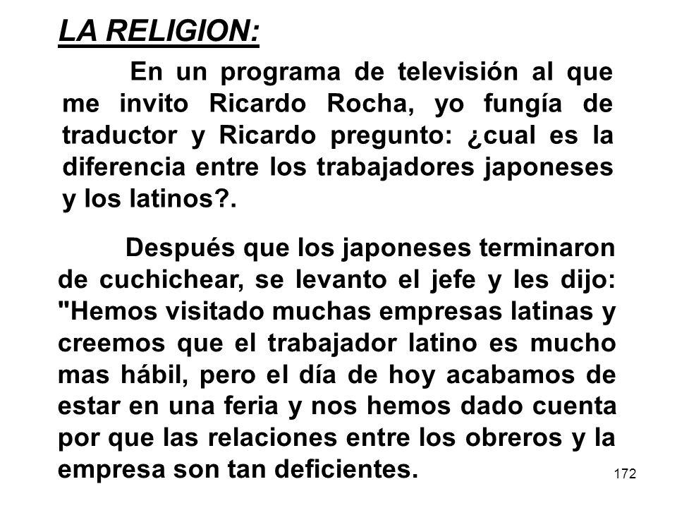 172 LA RELIGION: Después que los japoneses terminaron de cuchichear, se levanto el jefe y les dijo: