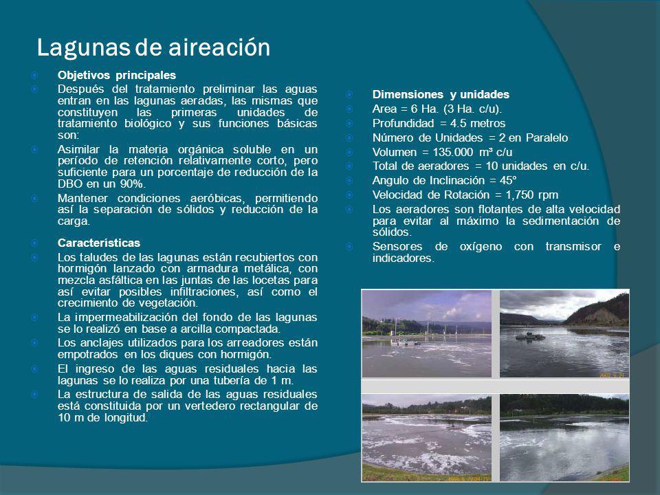 Lagunas de aireación Objetivos principales Después del tratamiento preliminar las aguas entran en las lagunas aeradas, las mismas que constituyen las