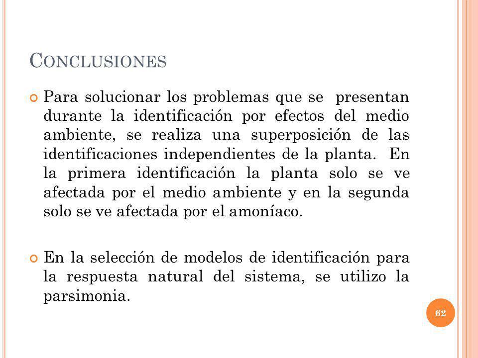 C ONCLUSIONES Para solucionar los problemas que se presentan durante la identificación por efectos del medio ambiente, se realiza una superposición de