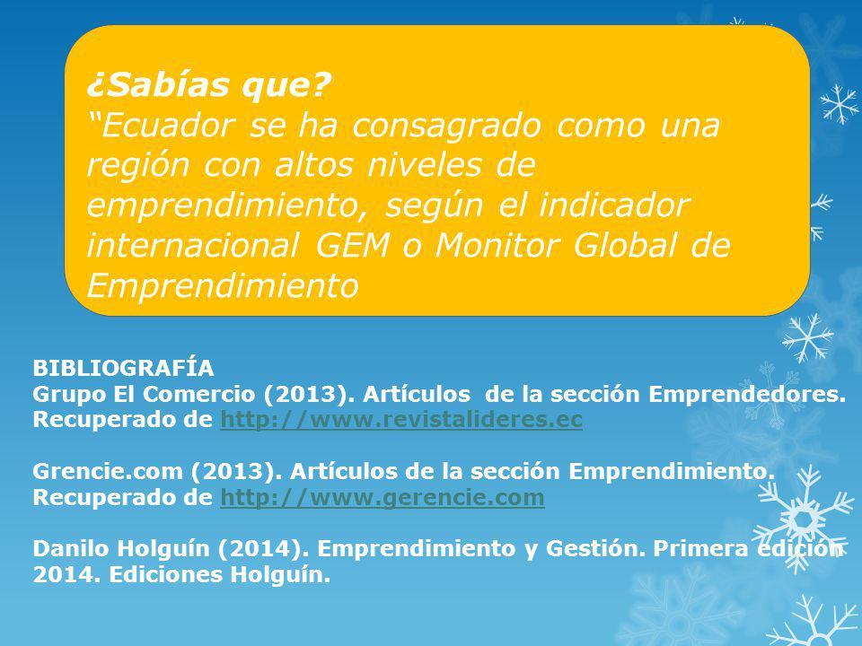 ¿Sabías que? Ecuador se ha consagrado como una región con altos niveles de emprendimiento, según el indicador internacional GEM o Monitor Global de Em