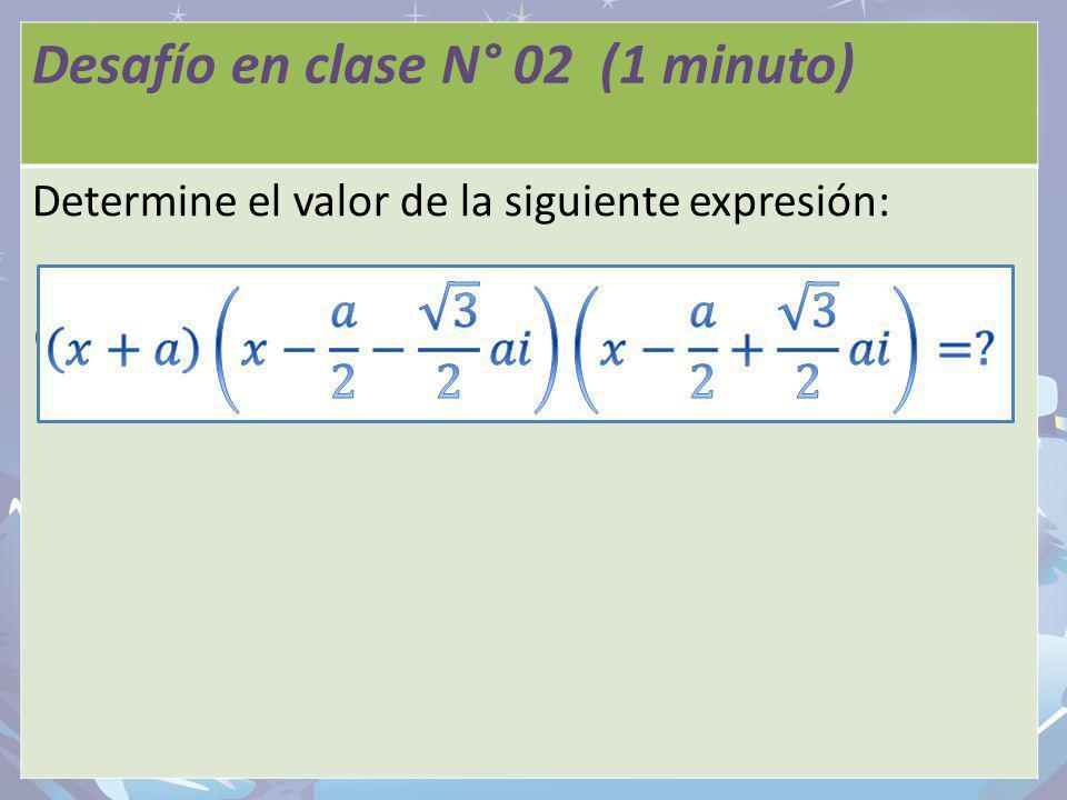 Desafío en clase N° 01 Desafío en clase N° 02 (1 minuto)