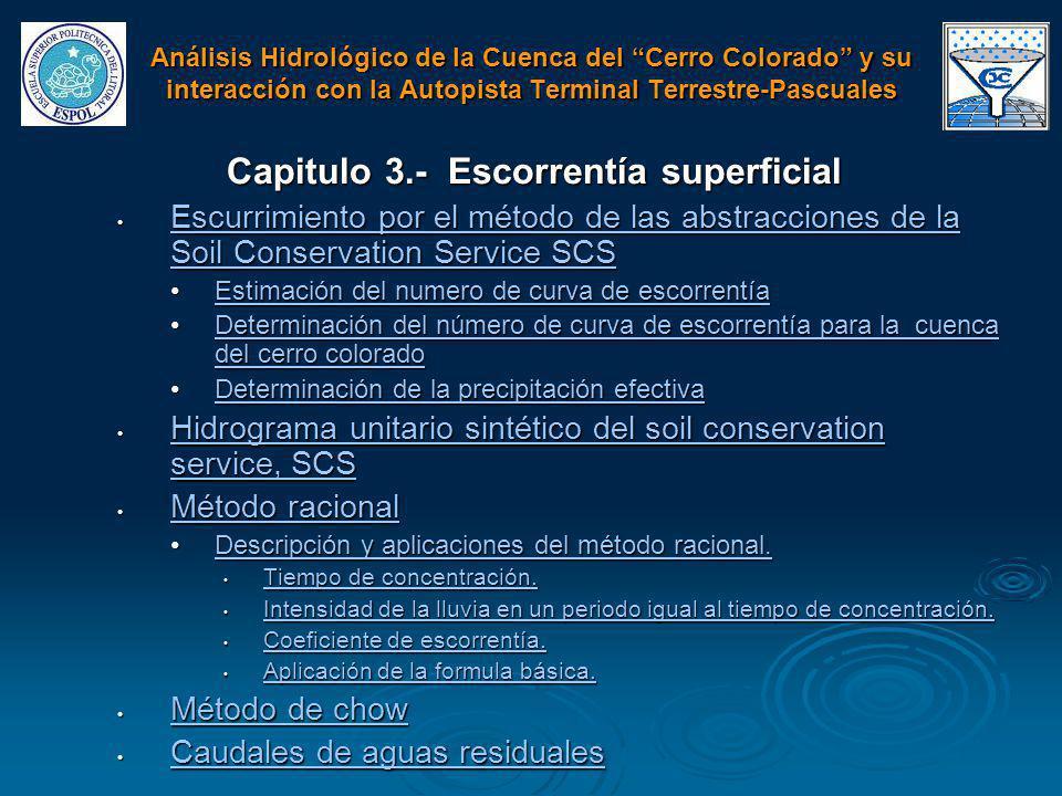 Capitulo 3.- Escorrentía superficial Escurrimiento por el método de las abstracciones de la Soil Conservation Service SCS Escurrimiento por el método