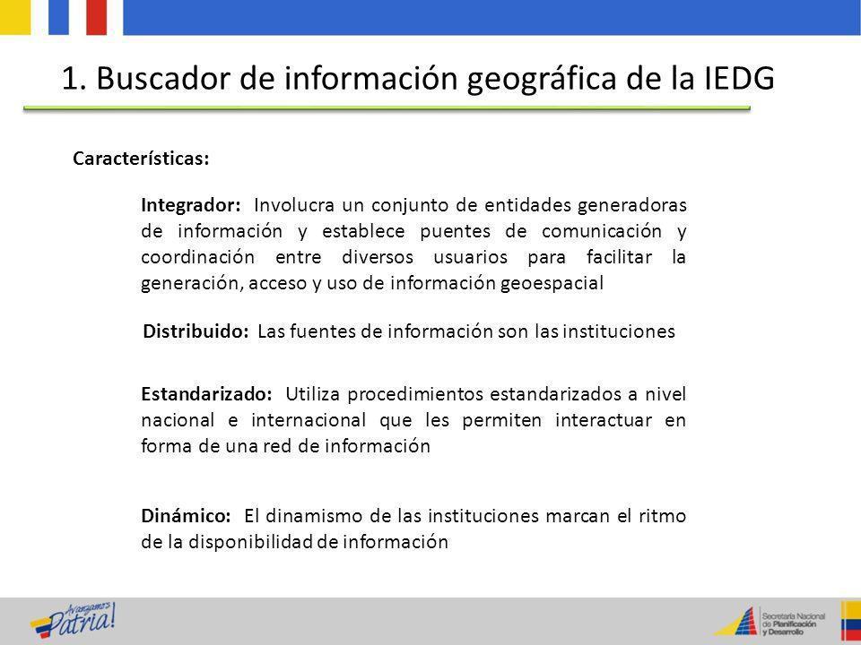Características: Integrador: Involucra un conjunto de entidades generadoras de información y establece puentes de comunicación y coordinación entre di