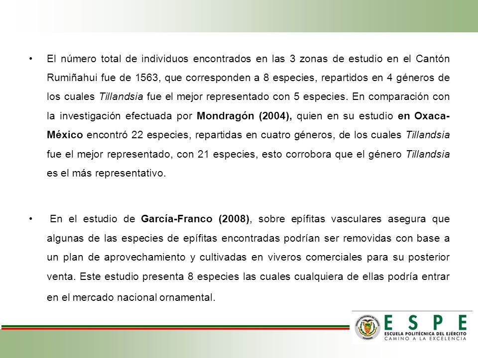 El número total de individuos encontrados en las 3 zonas de estudio en el Cantón Rumiñahui fue de 1563, que corresponden a 8 especies, repartidos en 4