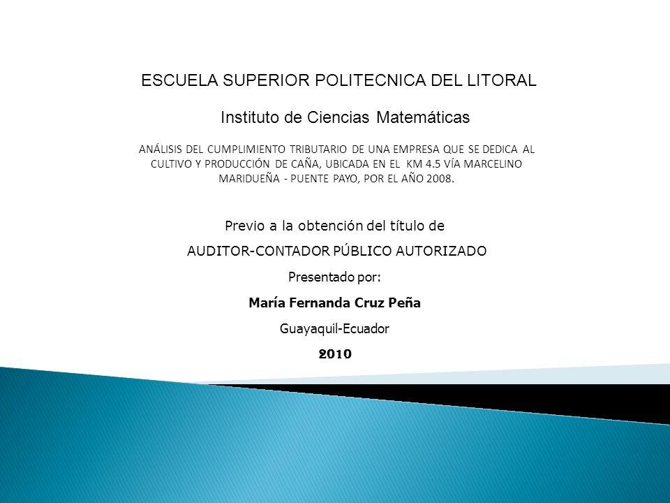 Previo a la obtención del titulo: Contador Publico Autorizado Instituto de Ciencias MatemáticasEscuela Superior Politécnica del Litoral