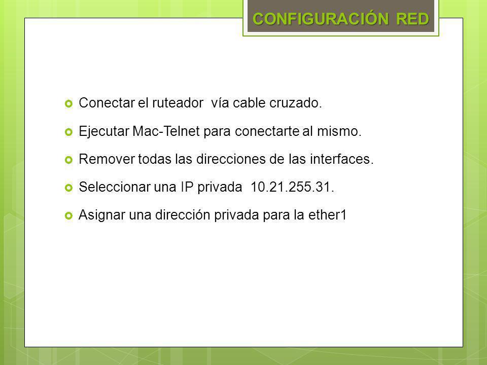 Conectar el ruteador vía cable cruzado. Ejecutar Mac-Telnet para conectarte al mismo. Remover todas las direcciones de las interfaces. Seleccionar una