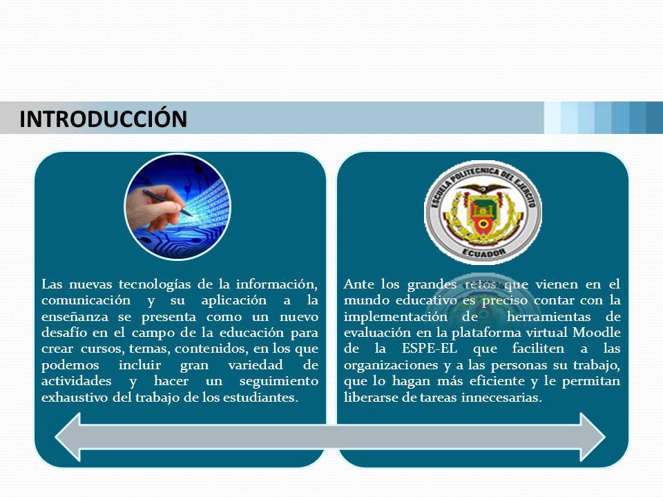 INTRODUCCIÓN Las nuevas tecnologías de la información, comunicación y su aplicación a la enseñanza se presenta como un nuevo desafío en el campo de la