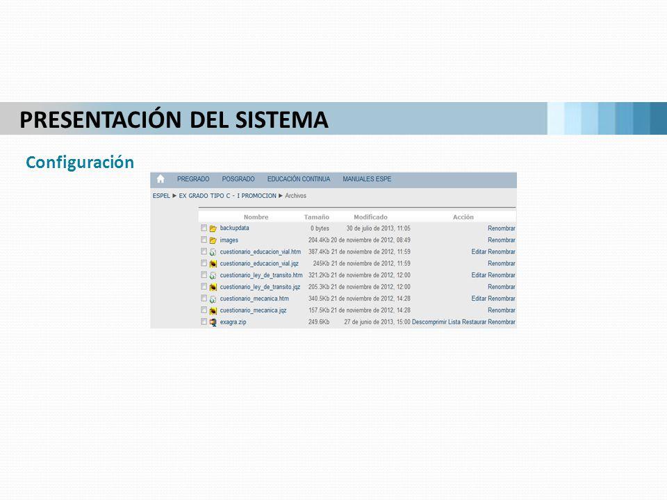 PRESENTACIÓN DEL SISTEMA Configuración