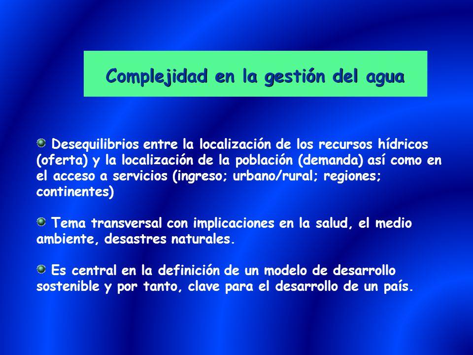 Desequilibrios entre la localización de los recursos hídricos (oferta) y la localización de la población (demanda) así como en el acceso a servicios (