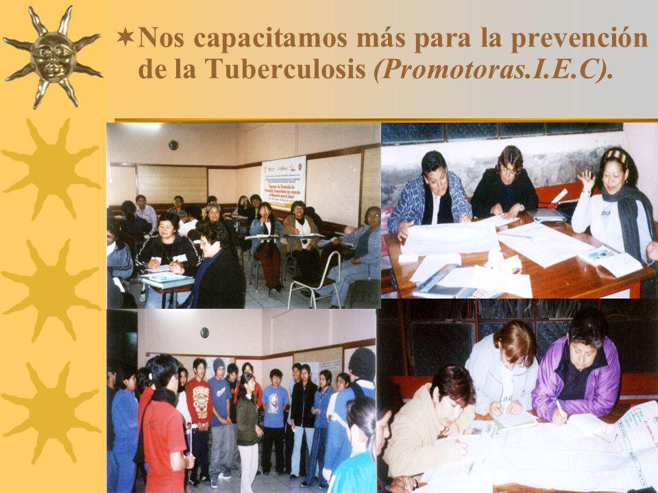 7 Nos capacitamos más para la prevención de la Tuberculosis (Promotoras.I.E.C).