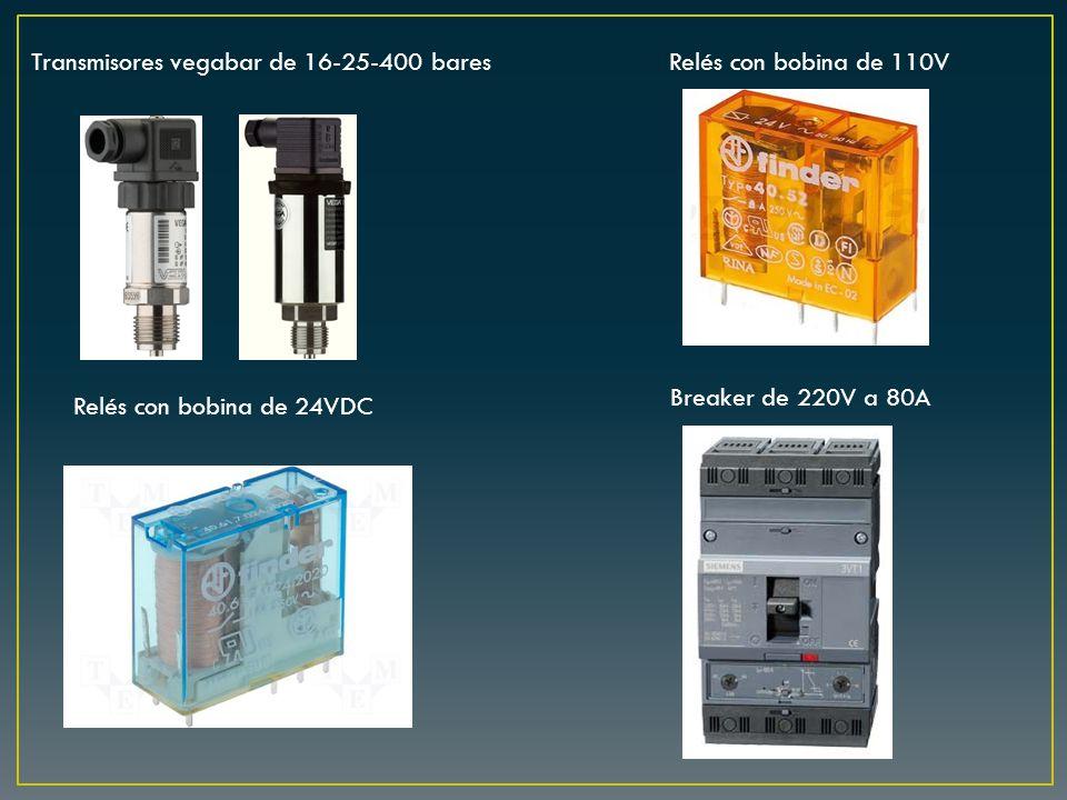 Transmisores vegabar de 16-25-400 baresRelés con bobina de 110V Relés con bobina de 24VDC Breaker de 220V a 80A