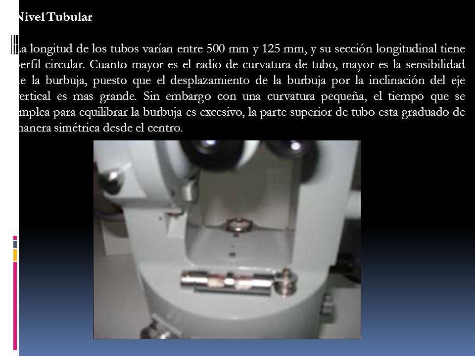 Nivel Tubular La longitud de los tubos varían entre 500 mm y 125 mm, y su sección longitudinal tiene perfil circular. Cuanto mayor es el radio de curv