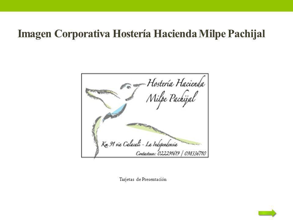 Imagen Corporativa Hostería Hacienda Milpe Pachijal Tarjetas de Presentación
