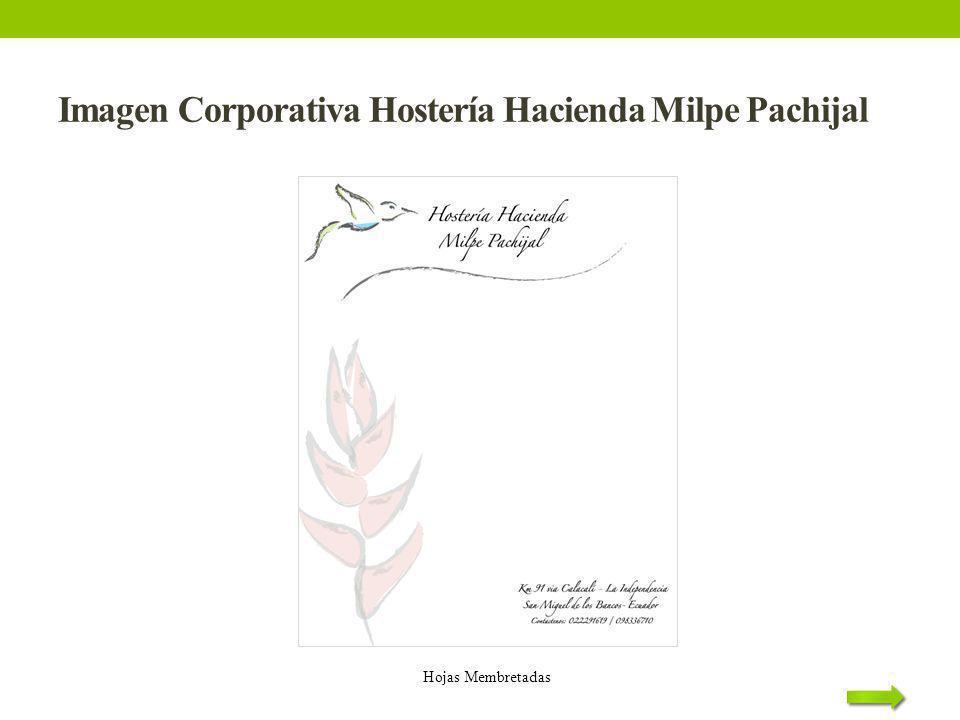 Imagen Corporativa Hostería Hacienda Milpe Pachijal Hojas Membretadas