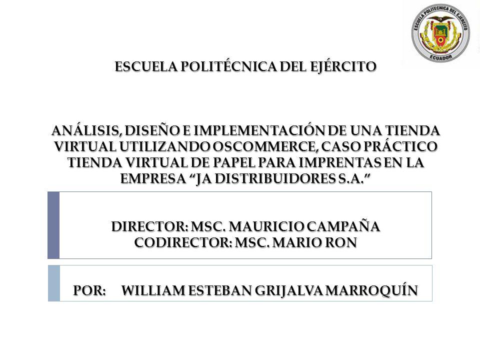 ESCUELA POLITÉCNICA DEL EJÉRCITO ANÁLISIS, DISEÑO E IMPLEMENTACIÓN DE UNA TIENDA VIRTUAL UTILIZANDO OSCOMMERCE, CASO PRÁCTICO TIENDA VIRTUAL DE PAPEL