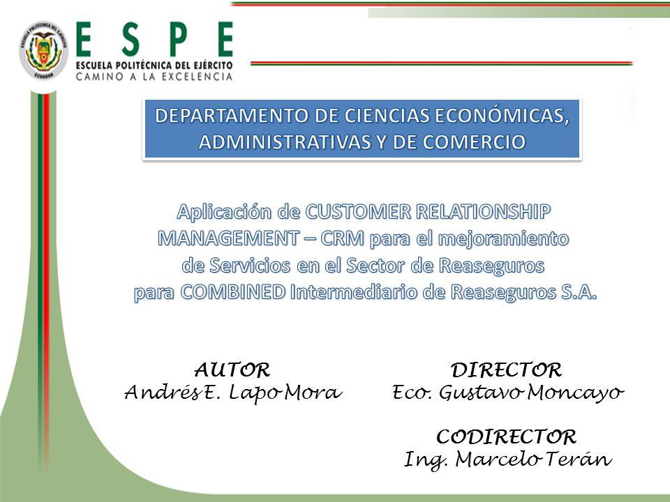 AUTOR Andrés E. Lapo Mora DIRECTOR Eco. Gustavo Moncayo CODIRECTOR Ing. Marcelo Terán