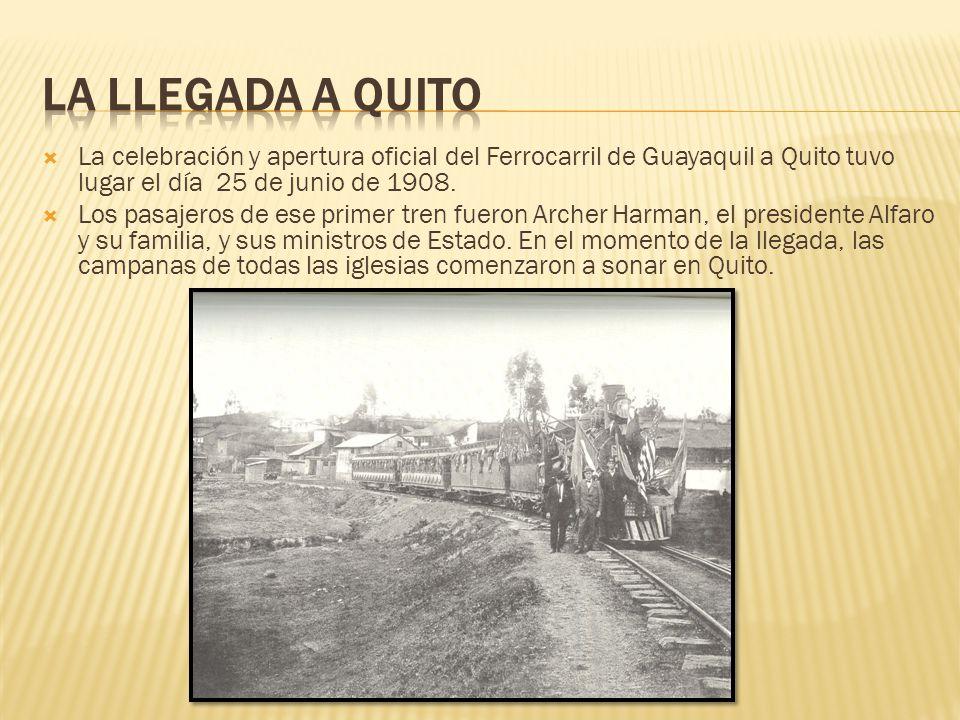 La celebración y apertura oficial del Ferrocarril de Guayaquil a Quito tuvo lugar el día 25 de junio de 1908. Los pasajeros de ese primer tren fueron