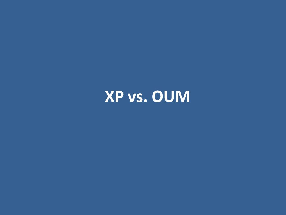 XP vs. OUM