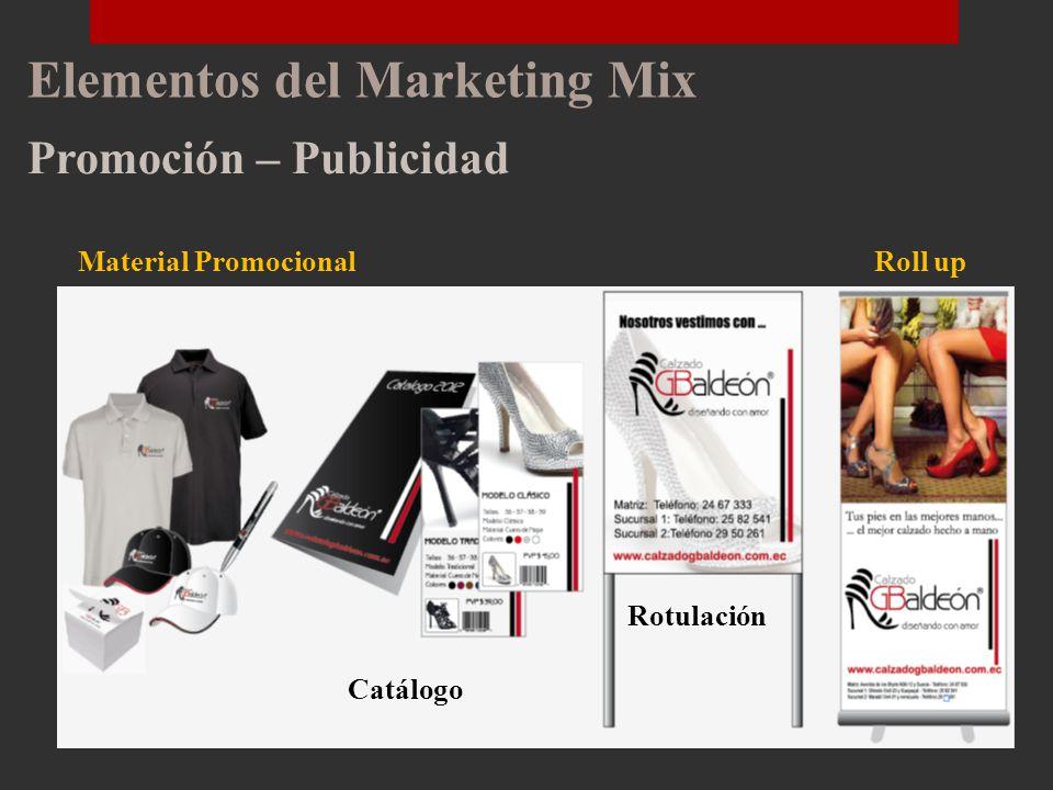 Elementos del Marketing Mix Plaza – Canal de distribución TALLER CALZADO BALDEÓN CONSUMIDOR El canal con el que opera Calzado Baldeón es de nivel uno, éste es conocido como canal directo ya que el Almacén vende directamente sus productos al consumidor.
