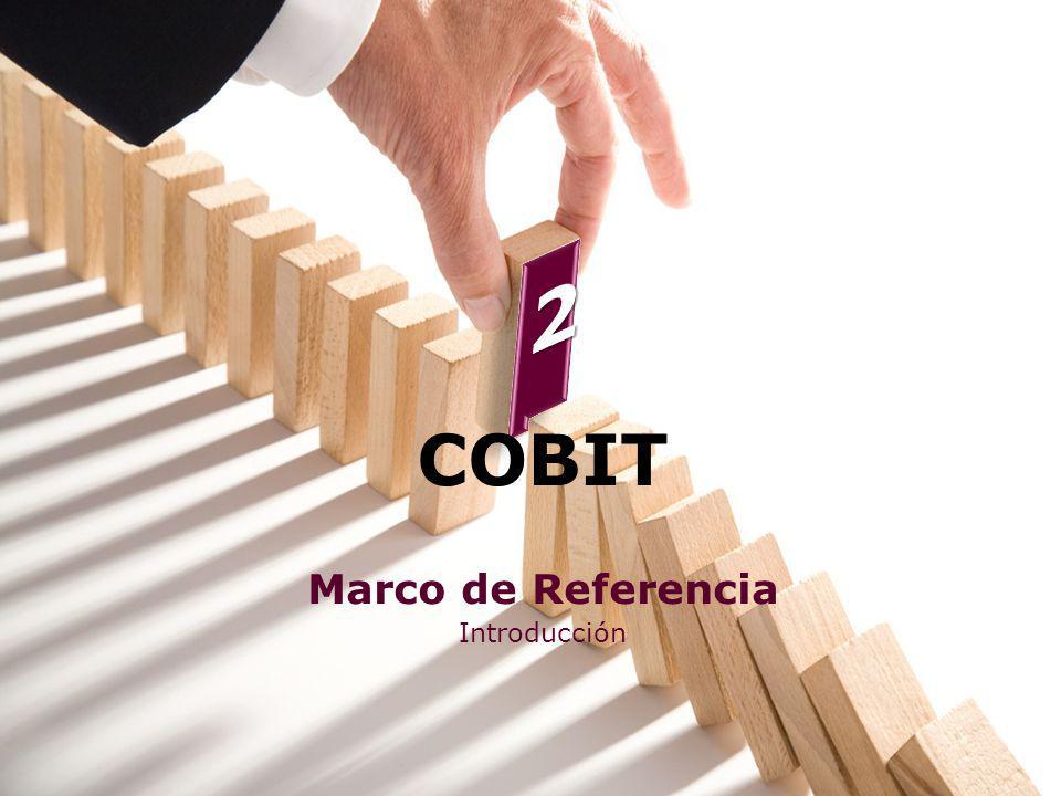 COBIT Marco de Referencia Introducción