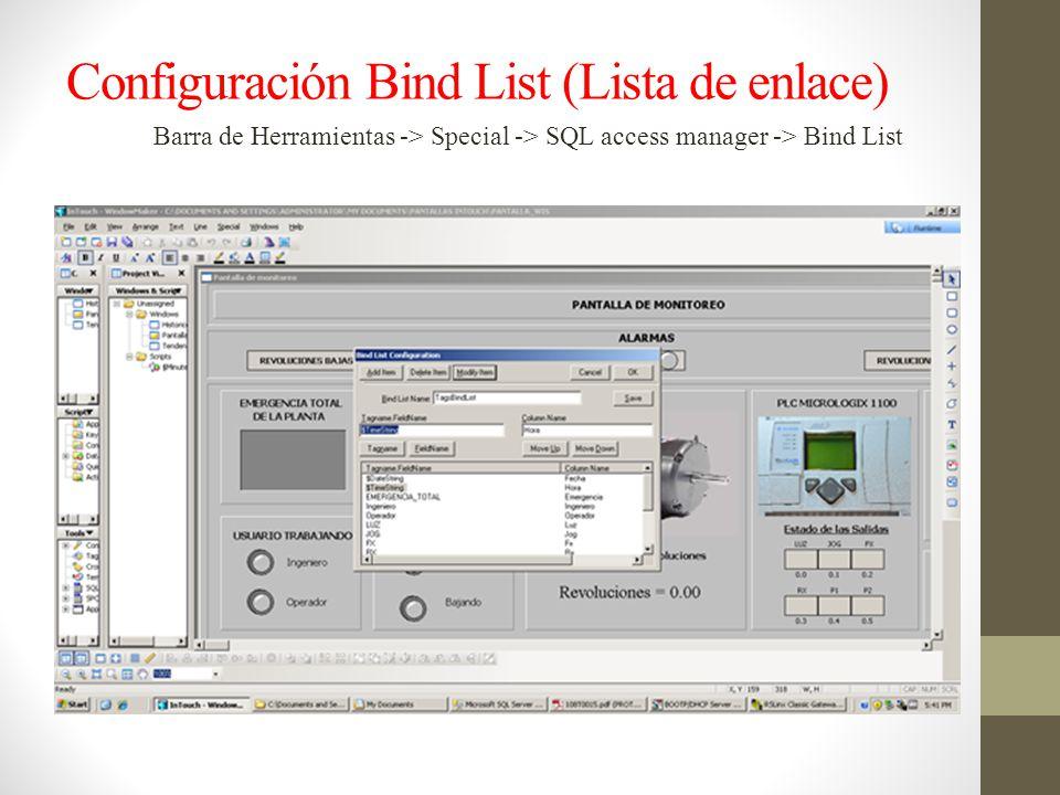 Configuración Bind List (Lista de enlace) Barra de Herramientas -> Special -> SQL access manager -> Bind List