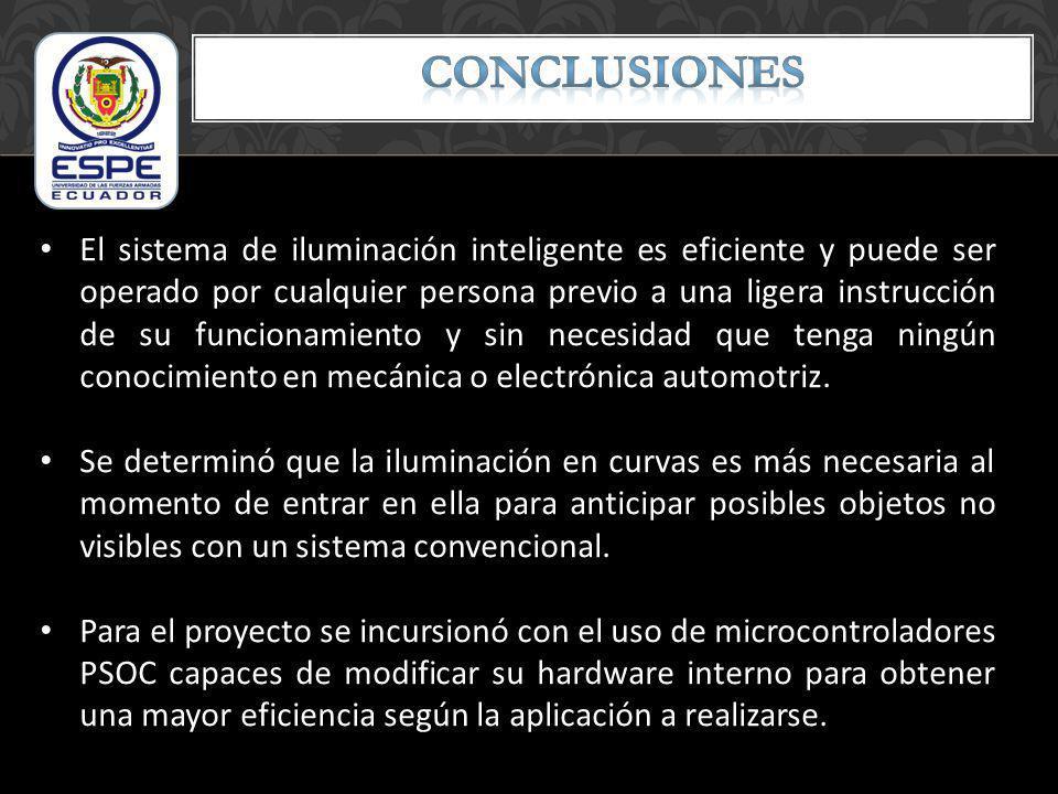 El sistema de iluminación inteligente es eficiente y puede ser operado por cualquier persona previo a una ligera instrucción de su funcionamiento y si