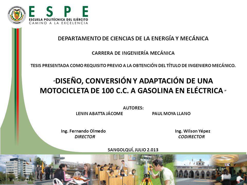CONCLUSIONES Los principales problemas para la conversión de la motocicleta a gasolina en eléctrica fueron el elevado costo de la importación del motor y controlador, además de baterías con baja densidad energética en Ecuador.