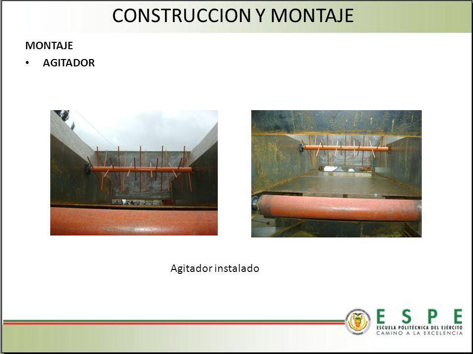 MONTAJE AGITADOR CONSTRUCCION Y MONTAJE Agitador instalado