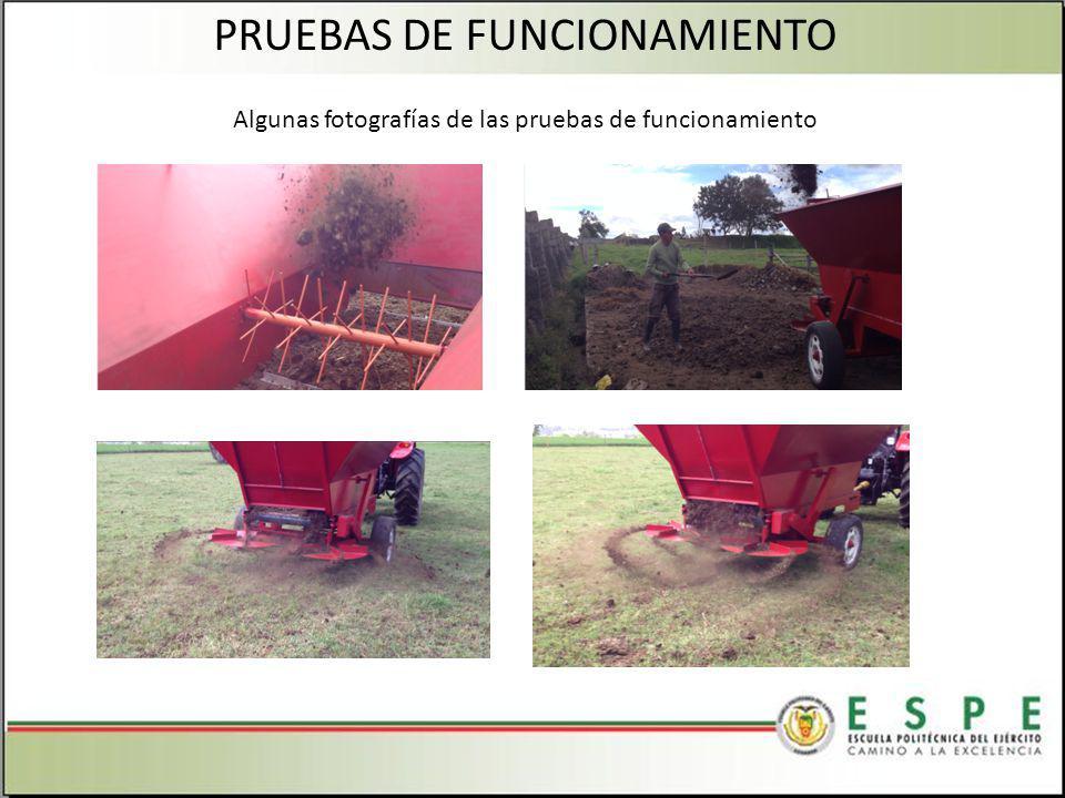 PRUEBAS DE FUNCIONAMIENTO Algunas fotografías de las pruebas de funcionamiento