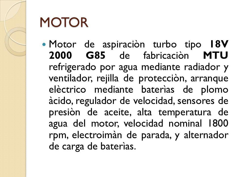 MOTOR Motor de aspiraciòn turbo tipo 18V 2000 G85 de fabricaciòn MTU refrigerado por agua mediante radiador y ventilador, rejilla de protecciòn, arran