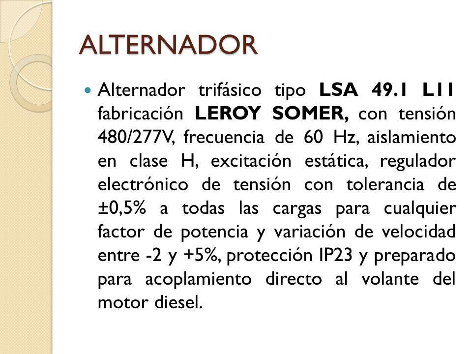 ALTERNADOR Alternador trifásico tipo LSA 49.1 L11 fabricación LEROY SOMER, con tensión 480/277V, frecuencia de 60 Hz, aislamiento en clase H, excitaci