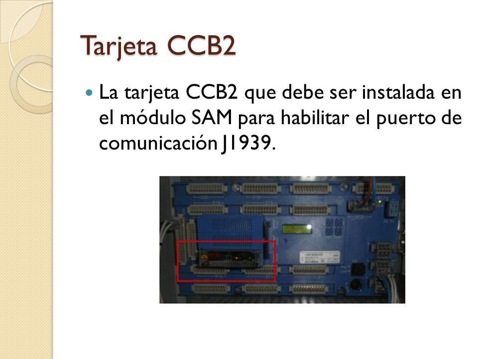 Tarjeta CCB2 La tarjeta CCB2 que debe ser instalada en el módulo SAM para habilitar el puerto de comunicación J1939.
