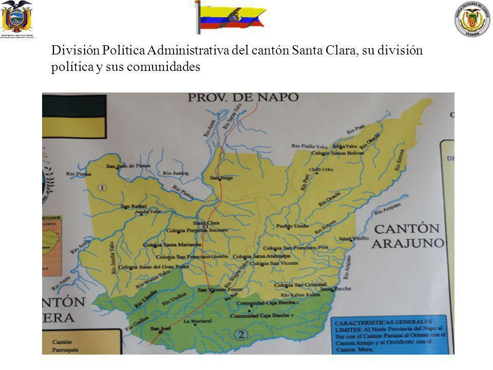División Política Administrativa del cantón Santa Clara, su división política y sus comunidades