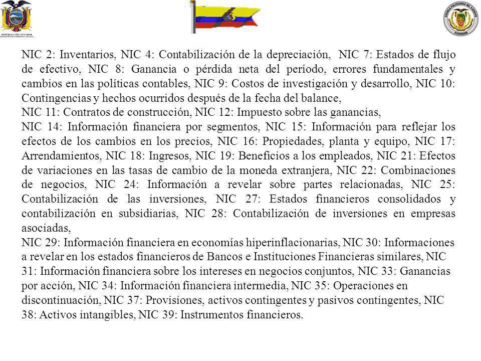 NIC 2: Inventarios, NIC 4: Contabilización de la depreciación, NIC 7: Estados de flujo de efectivo, NIC 8: Ganancia o pérdida neta del período, errore