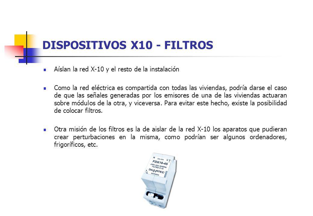 DISPOSITIVOS X10 - FILTROS Aíslan la red X-10 y el resto de la instalación Como la red eléctrica es compartida con todas las viviendas, podría darse e