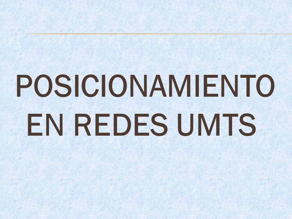 POSICIONAMIENTO EN REDES UMTS