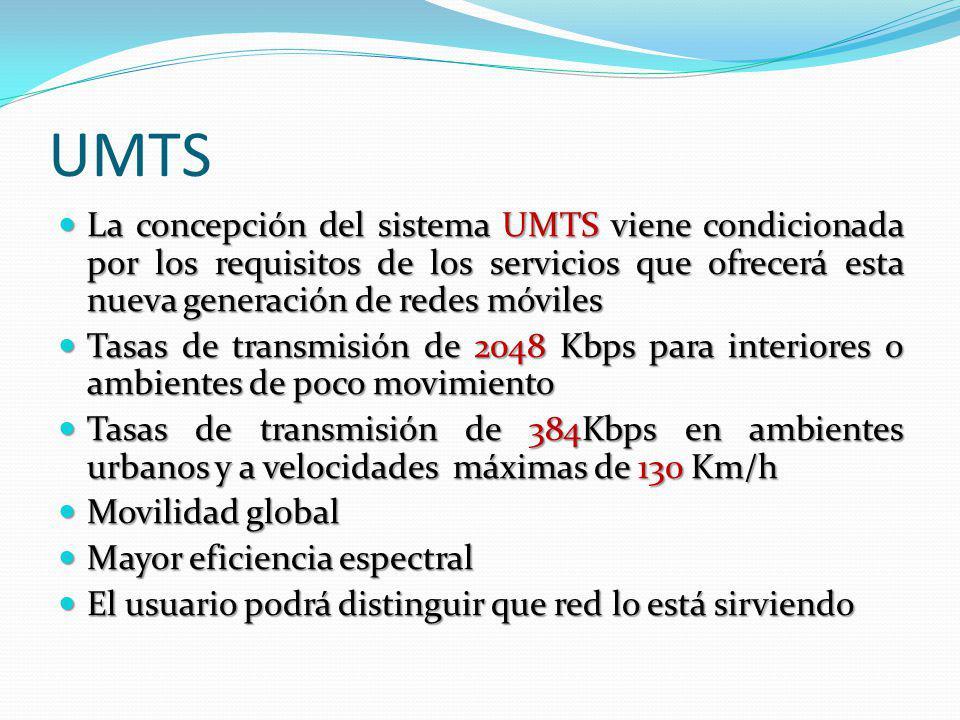 UMTS La concepción del sistema UMTS viene condicionada por los requisitos de los servicios que ofrecerá esta nueva generación de redes móviles La conc
