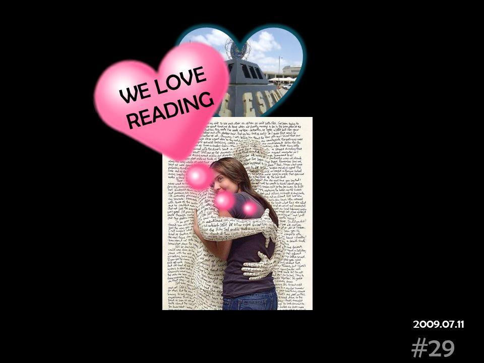 #29 WE LOVE READING 2009.07.11
