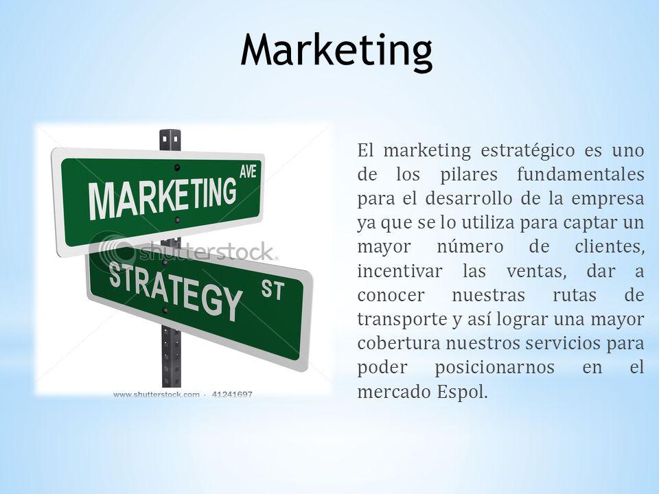 El marketing estratégico es uno de los pilares fundamentales para el desarrollo de la empresa ya que se lo utiliza para captar un mayor número de clie