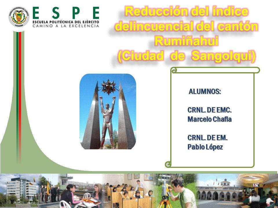 ENERO 2014 ALUMNOS: ALUMNOS: CRNL. DE EMC. Marcelo Chafla CRNL. DE EM. Pablo López